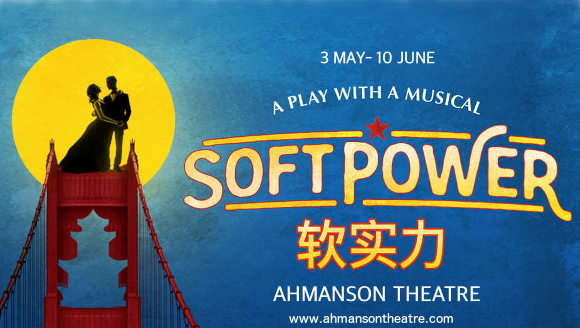 soft power musical ahmanson theatre tickets