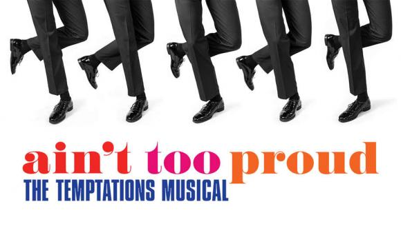 Ain't Too Proud: The Life and Times of The Temptations at Ahmanson Theatre
