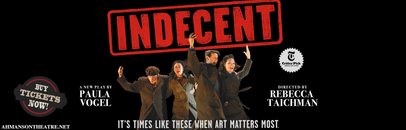 indecent ahmanson theatre
