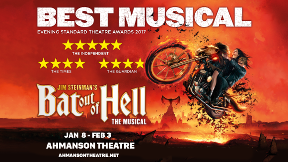 bat out of hell ahmanson theatre musical get tickets