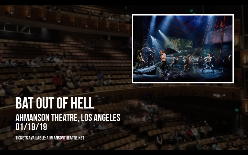 Bat Out Of Hell at Ahmanson Theatre