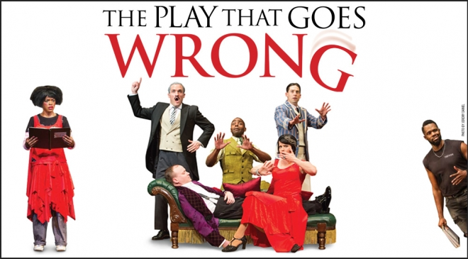 The Play That Goes Wrong  at Ahmanson Theatre