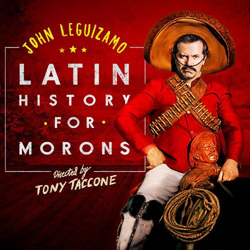 Latin History For Morons at Ahmanson Theatre
