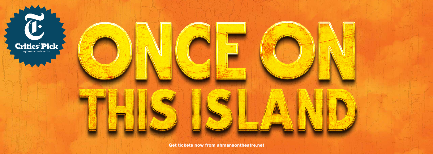 Once on This Island Ahmanson Theatre