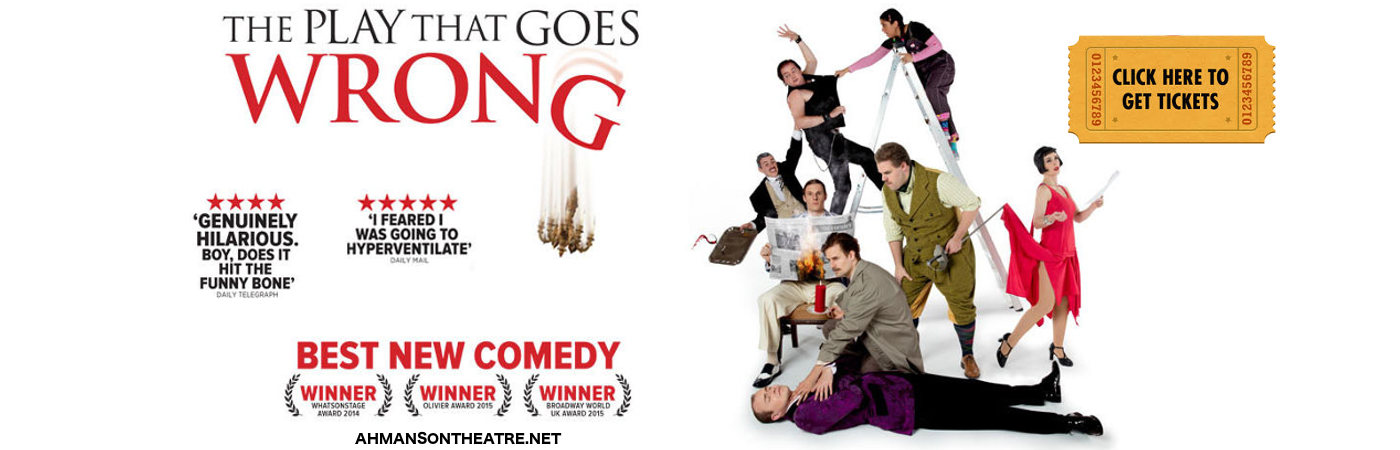 the play that goes wrong ahmanson theatre